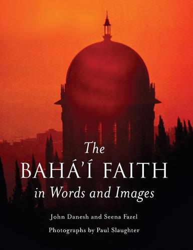 The Baha'i Faith in Words and Images (Paperback)