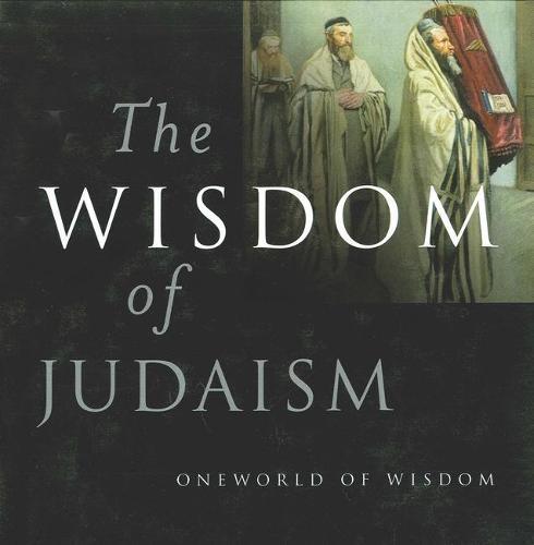 The Wisdom of Judaism - Wisdom Of... (Hardback)