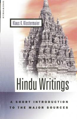 Hindu Writings: A Short Introduction to the Major Sources (Paperback)