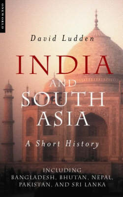 India and South Asia: A Short History (Paperback)