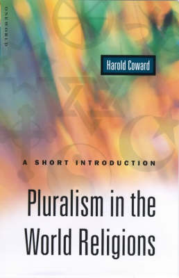 Pluralism in the World Religions: A Short Introduction - Oneworld Short Guides (Paperback)