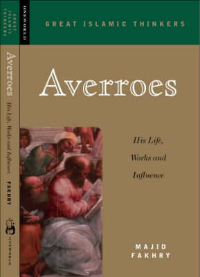 Averroes: His Life, Work and Influence (Paperback)