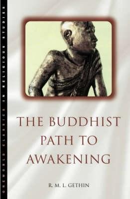 The Buddhist Path to Awakening (Paperback)