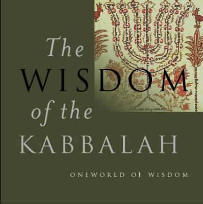 The Wisdom of the Kabbalah (Hardback)