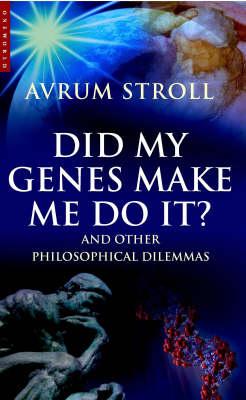 Did My Genes Make Me Do It? (Paperback)