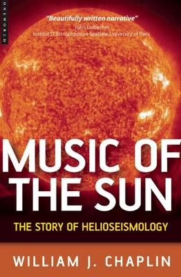 Music of the Sun: The Story of Helioseismology (Hardback)