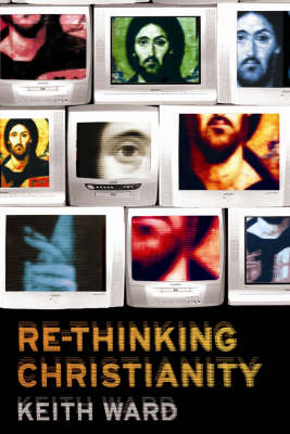 Re-thinking Christianity (Hardback)