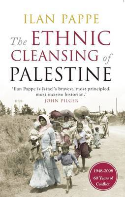 The Ethnic Cleansing of Palestine (Paperback)