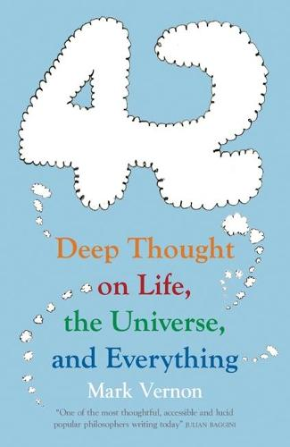 42: Deep Thought on Life, the Universe, and Everything (Paperback)