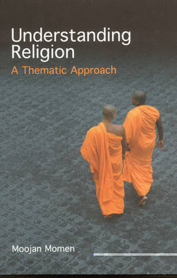 Understanding Religion: A Thematic Approach (Paperback)