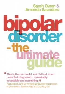 Bipolar Disorder: The Ultimate Guide (Paperback)