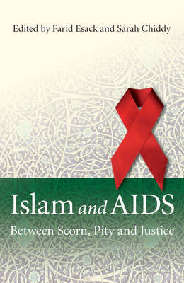Islam and AIDS: Between Scorn, Pity and Justice (Paperback)