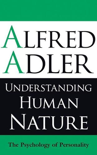 Understanding Human Nature: The Psychology of Personality (Paperback)