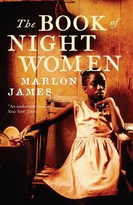 The Book of Night Women (Hardback)
