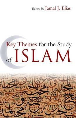 Key Themes for the Study of Islam (Hardback)