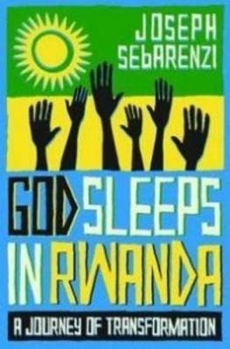 God Sleeps in Rwanda: A Personal Journey of Tranformation (Paperback)