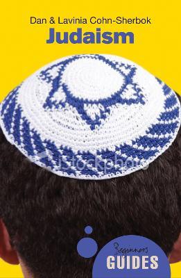 Judaism: A Beginner's Guide - Beginner's Guides (Paperback)