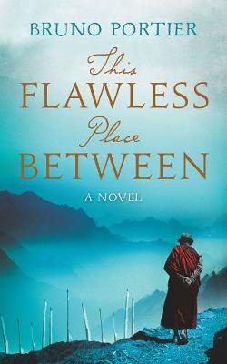 This Flawless Place Between (Paperback)