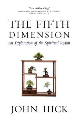 The Fifth Dimension: An Exploration of the Spiritual Realm (Paperback)