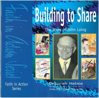 Building to Share: The Story of John Laing - Faith in Action (Paperback)