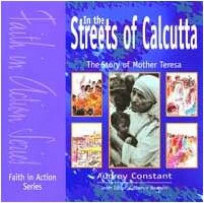 In the Streets of Calcutta: Pupil Book: Story of Mother Teresa - Faith in Action (Paperback)