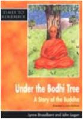 Under the Bodhi Tree: Big Book: A Story for Wesak - Times to Remember (Big book)