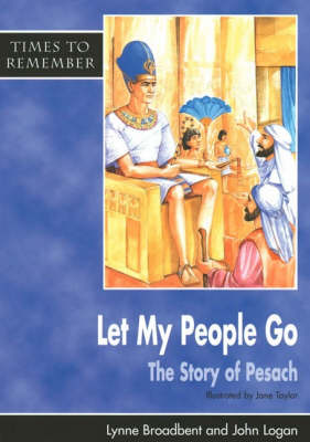 Let My People Go: Big Book: A Story for Passover - Times to Remember (Paperback)