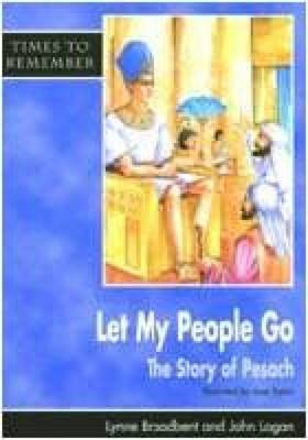 Let My People Go: Pupil Book: A Story for Passover - Times to Remember (Paperback)
