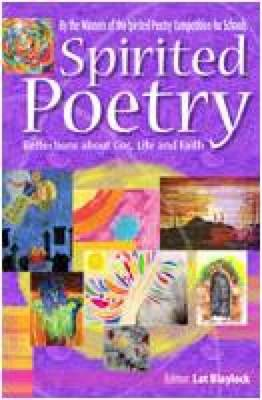 Spirited Poetry: Reflections About God, Life and Faith (Paperback)
