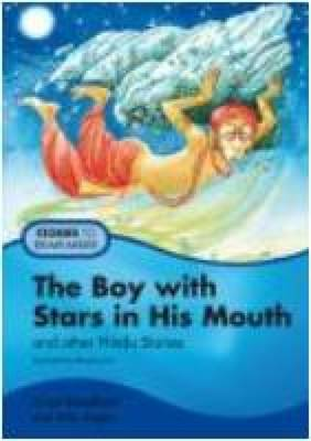The Boy with Stars in His Mouth: Pupil's Book: And Other Hindu Stories - Stories to Remember (Paperback)