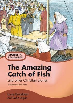 The Amazing Catch of Fish: Pupil's Book: And Other Christian Stories (Paperback)