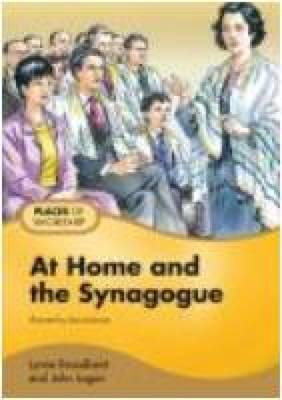 At Home and the Synagogue: Pupil Book - Places for Worship (Paperback)