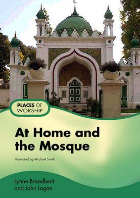 At Home and the Mosque - Places for Worship (Big book)