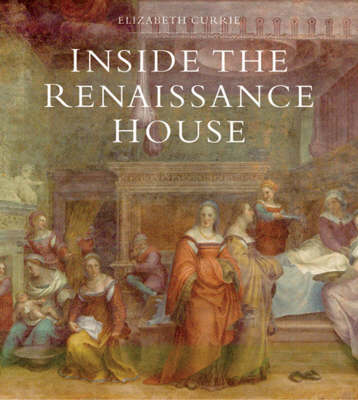 Inside the Renaissance House (Hardback)