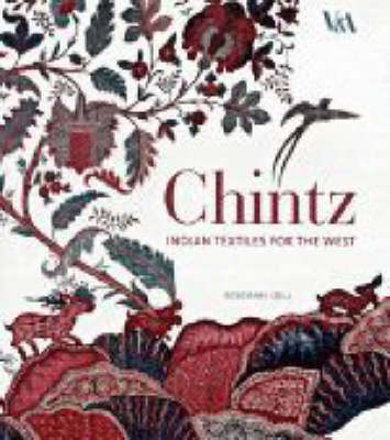 Chintz: Indian Textiles for the West (Hardback)