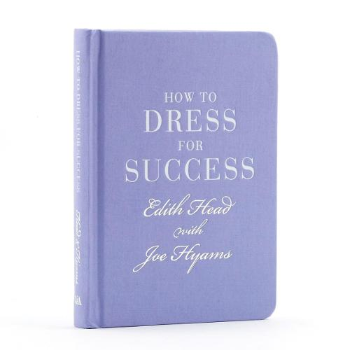 How to Dress for Success (Hardback)
