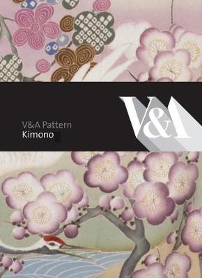 V&A Pattern: Kimono (Hardback)