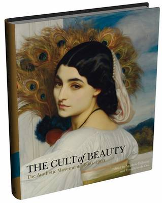 The Cult of Beauty: The Aesthetic Movement 1860-1900 (Hardback)