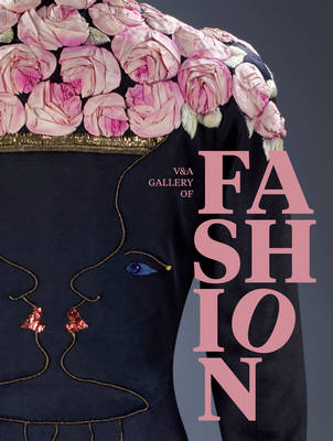 The V&A Gallery of Fashion (Paperback)