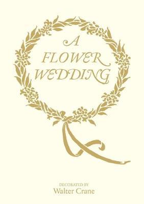 The Flower Wedding (Hardback)