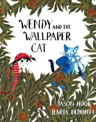 Wendy and the Wallpaper Cat (Hardback)
