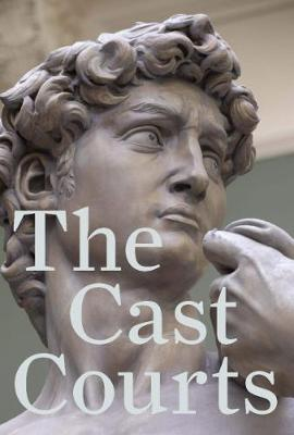 The Cast Courts (Paperback)