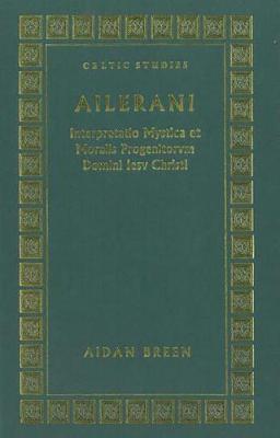 Ailerani Interpretatio Mystica Et Moralis Progenitorum Domini Iesu Christi (Hardback)