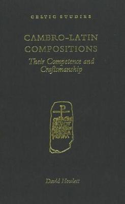 Cambro-Latin Compositions: Their Competence and Craftmanship (Hardback)