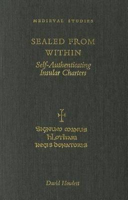 Sealed from within: Self Authenticating Insular Charters (Hardback)