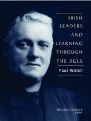 Irish Leaders and Learning Through the Ages (Hardback)