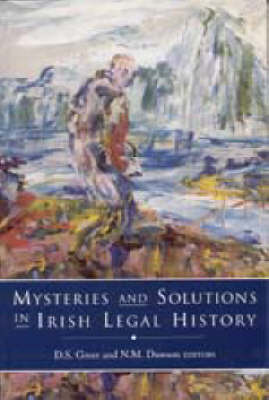 Mysteries and Solutions in Irish Legal History (Hardback)