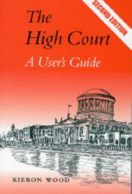 The High Court: A User's Guide (Paperback)