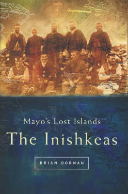 Mayo's Lost Islands: The Inishkeas (Paperback)