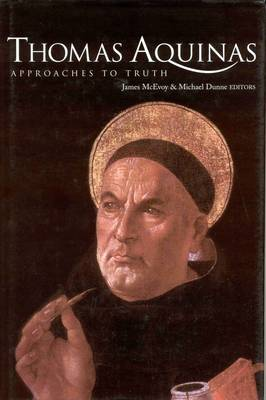 Thomas Aquinas: Approaches to Truth (Hardback)